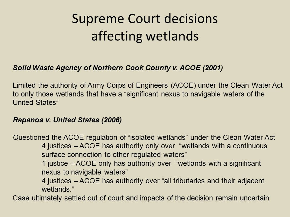 Supreme Court decisions affecting wetlands Solid Waste Agency of Northern Cook County v.
