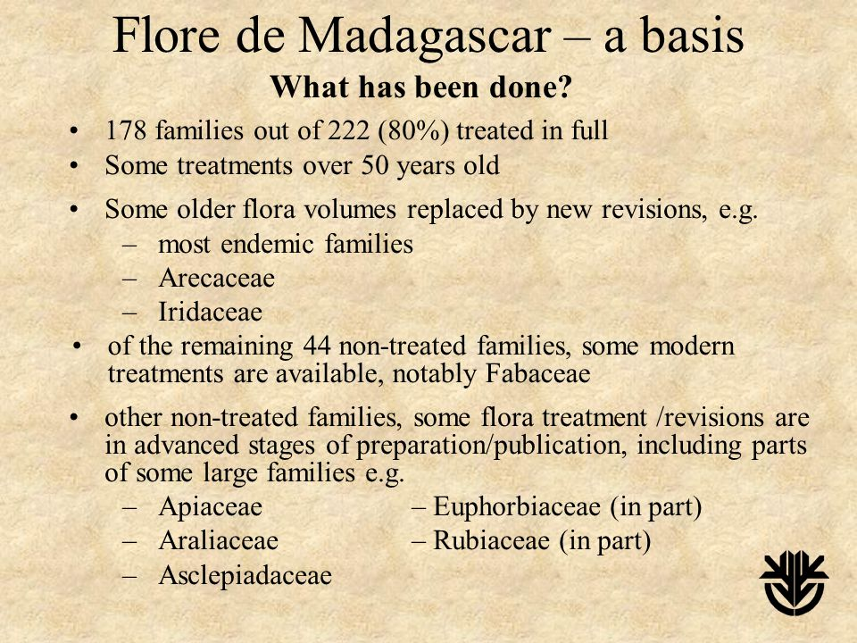 Flore de Madagascar – a basis What has been done.