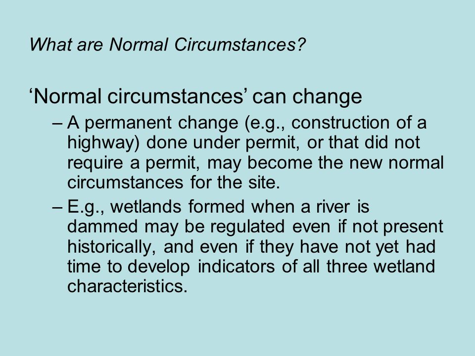 What are Normal Circumstances.