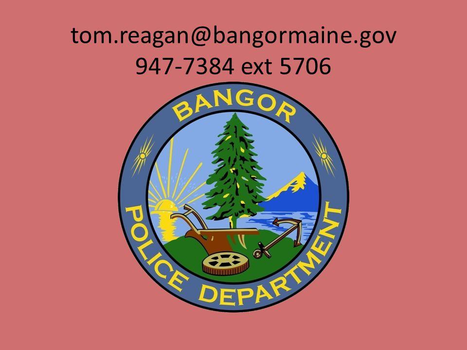 tom.reagan@bangormaine.gov 947-7384 ext 5706