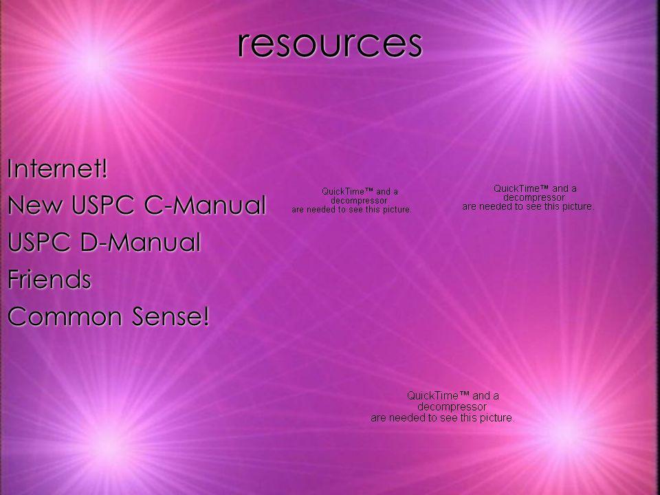 resources Internet! New USPC C-Manual USPC D-Manual Friends Common Sense! Internet! New USPC C-Manual USPC D-Manual Friends Common Sense!