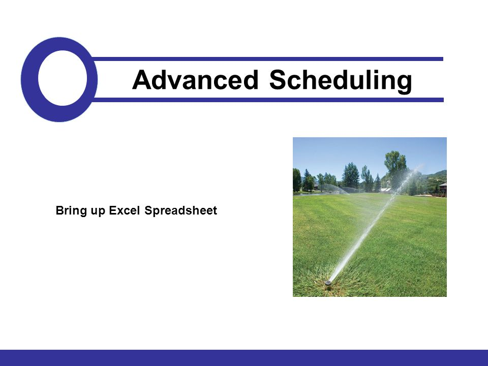 Bring up Excel Spreadsheet Advanced Scheduling