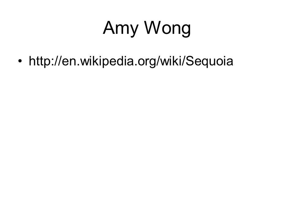 Amy Wong http://en.wikipedia.org/wiki/Sequoia