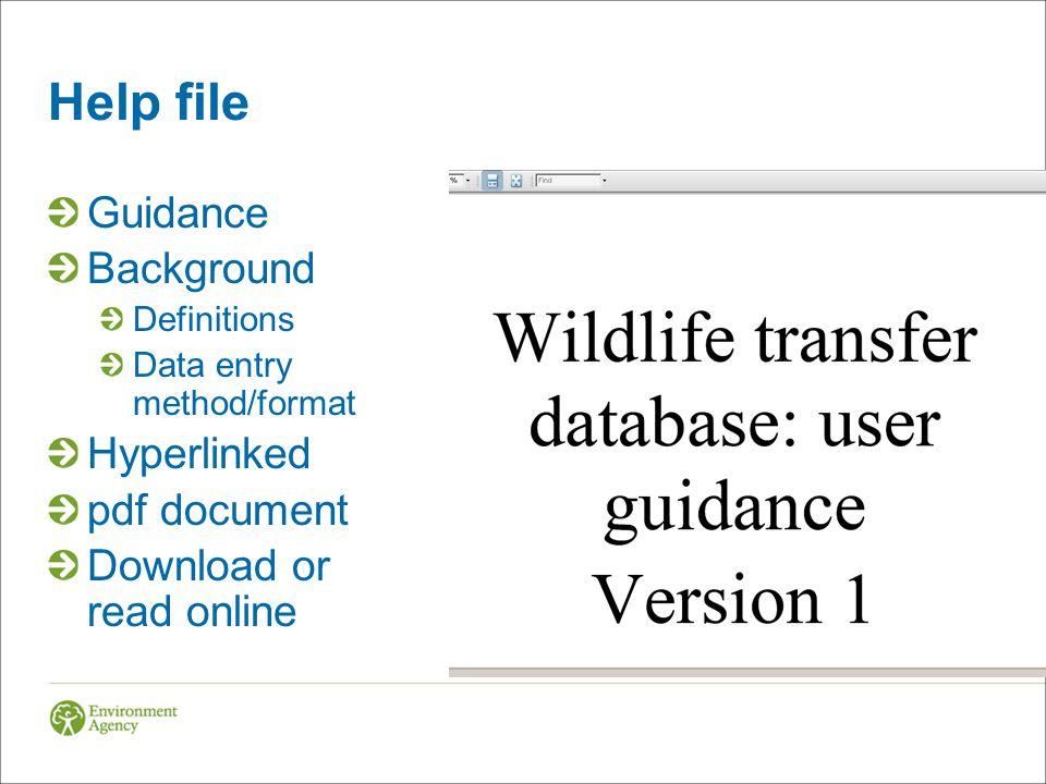 Help file Guidance Background Definitions Data entry method/format Hyperlinked pdf document Download or read online