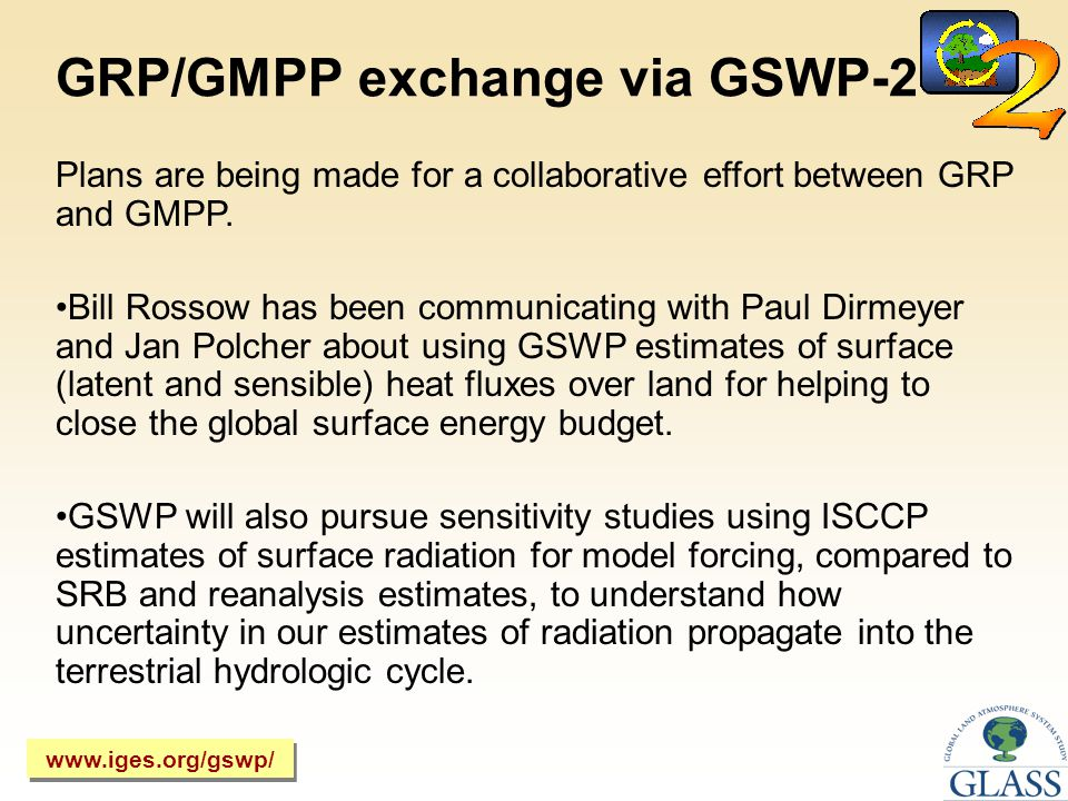 GRP/GMPP exchange via GSWP-2 Plans are being made for a collaborative effort between GRP and GMPP.