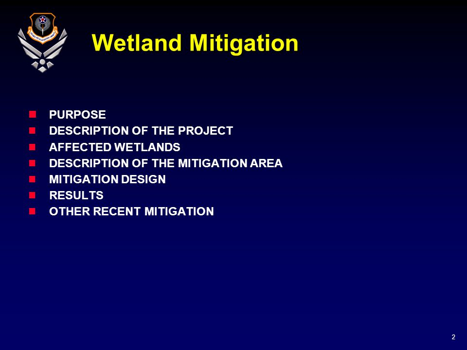 3 Purpose: Provide information on mitigation procedures for construction in wetlands Provide background on project Provide construction information Show results Discuss ongoing mitigation project