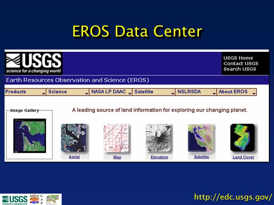 http://edc.usgs.gov/ EROS Data Center