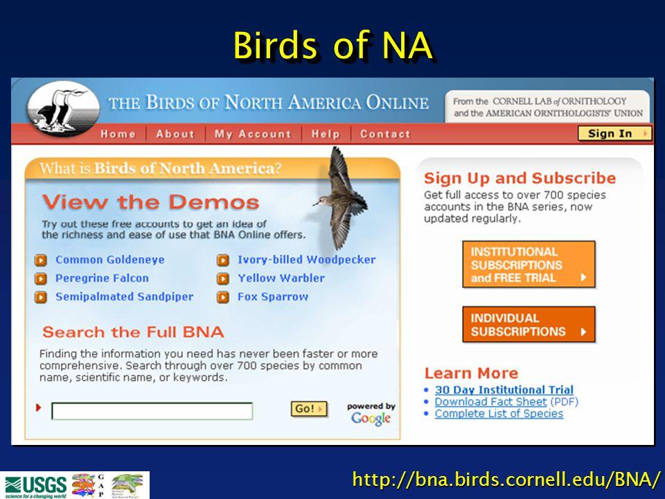 http://bna.birds.cornell.edu/BNA/ Birds of NA
