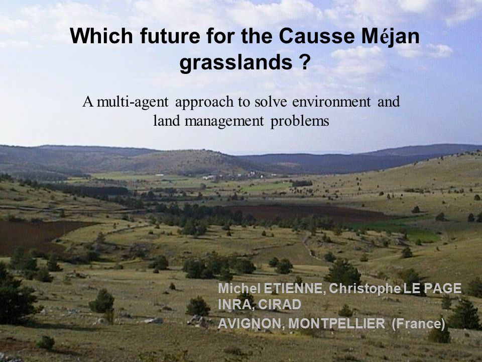 6 Which future for the Causse M é jan grasslands .