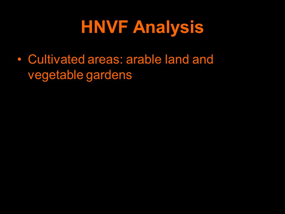 HNVF Analysis Cultivated areas: arable land and vegetable gardens