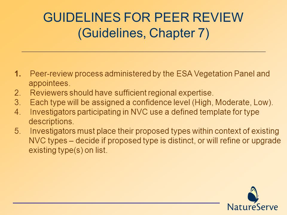 GUIDELINES FOR PEER REVIEW (Guidelines, Chapter 7) 1.