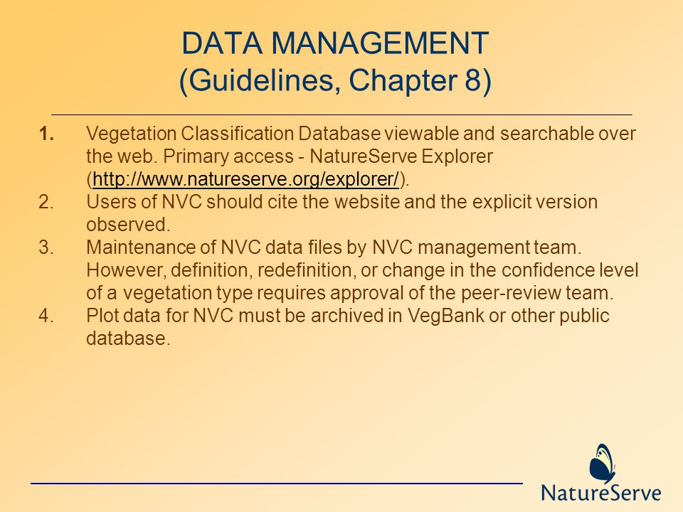 DATA MANAGEMENT (Guidelines, Chapter 8) 1.