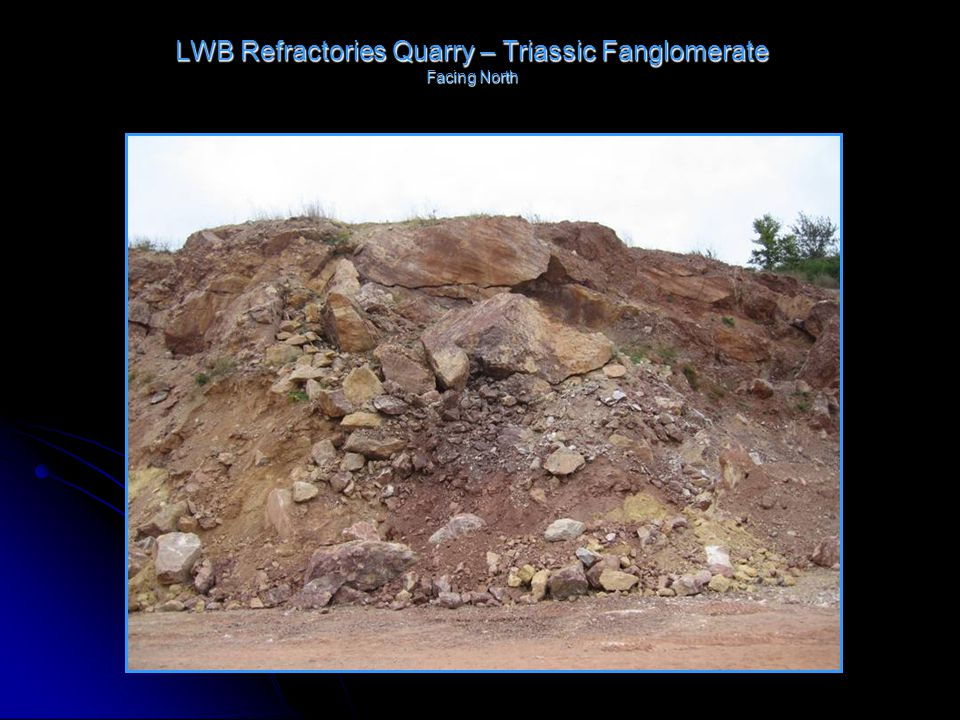 LWB Refractories Quarry – Triassic Fanglomerate Facing North