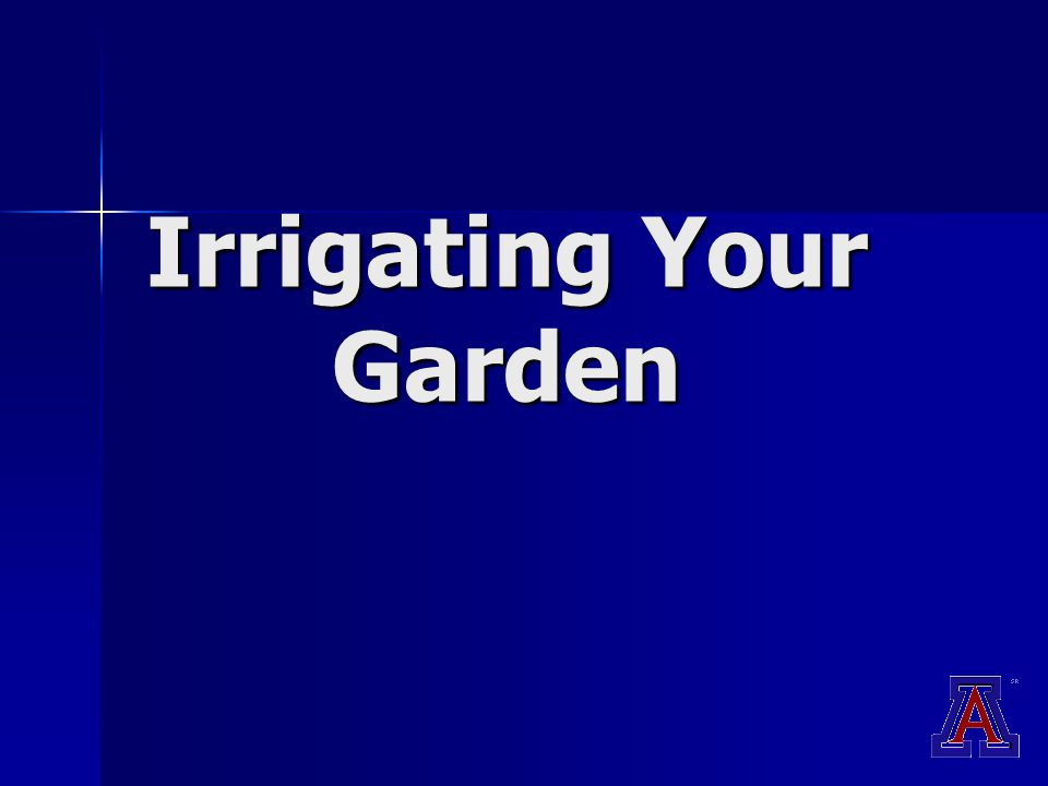 Irrigating Your Garden