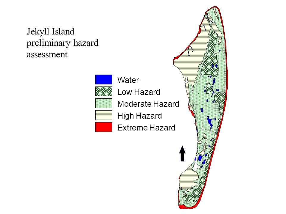 Water Low Hazard Moderate Hazard High Hazard Extreme Hazard Jekyll Island preliminary hazard assessment
