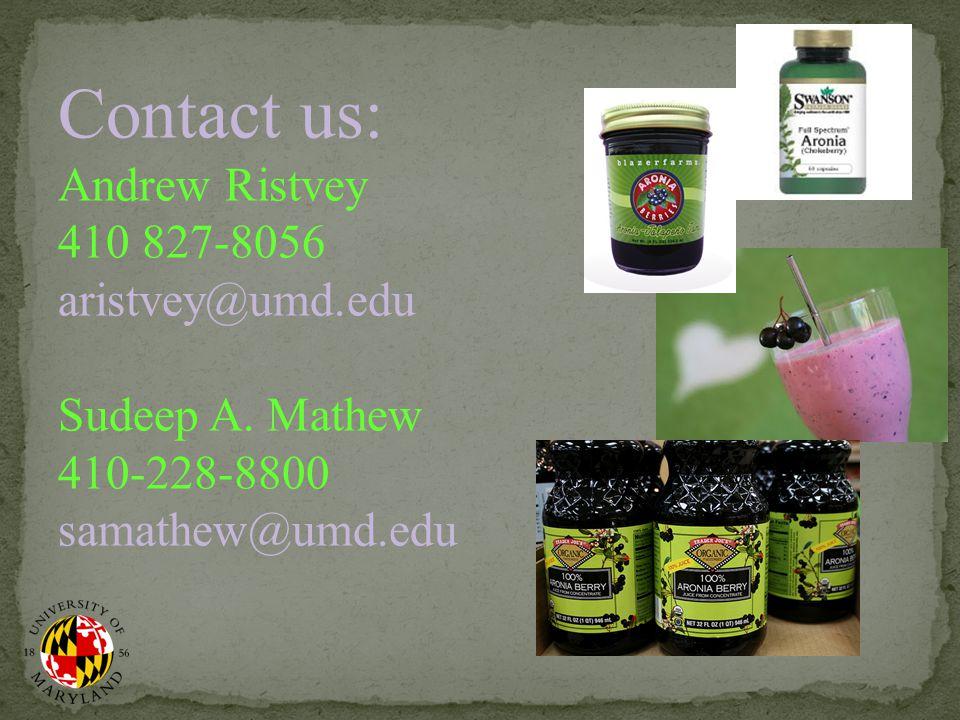 Contact us: Andrew Ristvey 410 827-8056 aristvey@umd.edu Sudeep A.