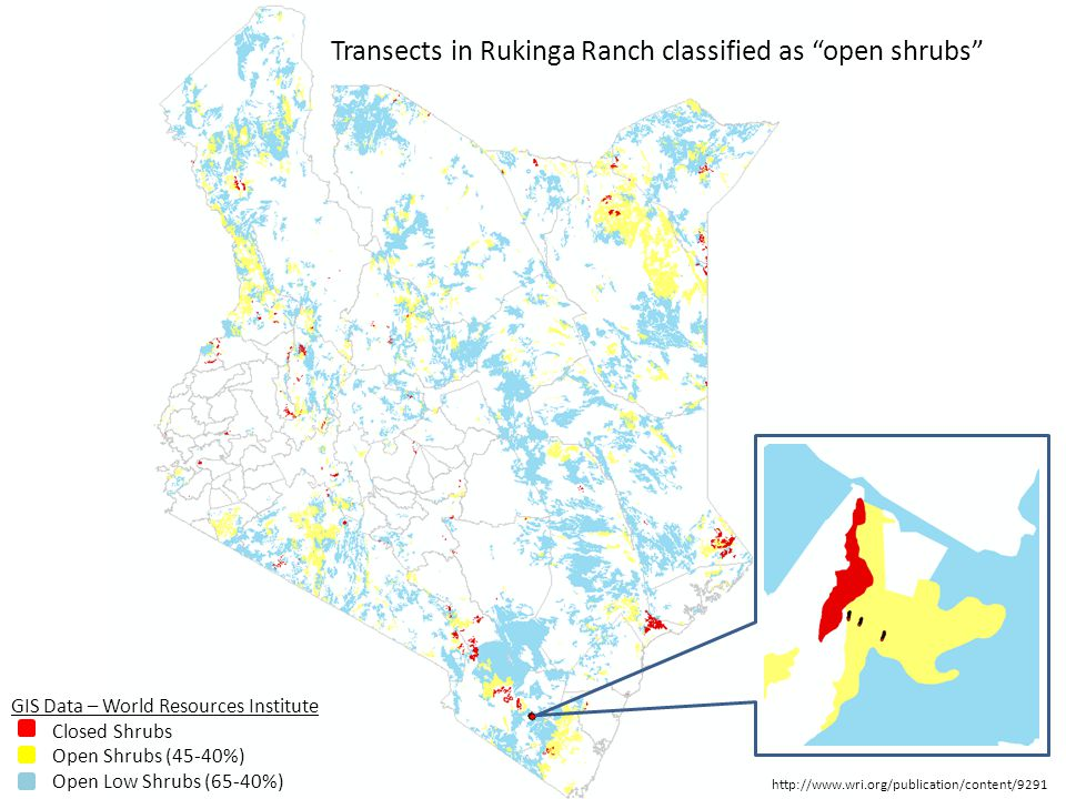 GIS Data – World Resources Institute Closed Shrubs Open Shrubs (45-40%) Open Low Shrubs (65-40%) Transects in Rukinga Ranch classified as open shrubs http://www.wri.org/publication/content/9291
