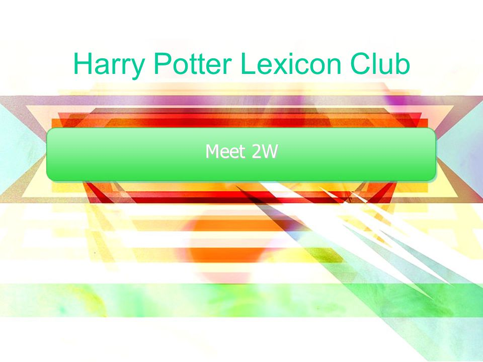 Harry Potter Lexicon Club Meet 2W