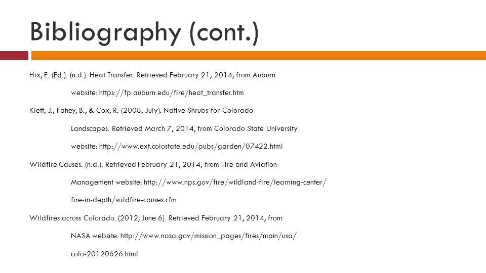 Bibliography (cont.) Hix, E. (Ed.). (n.d.). Heat Transfer.