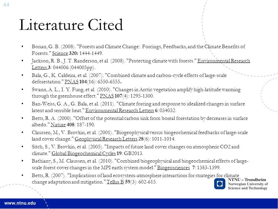44 Literature Cited Bonan, G. B. (2008).