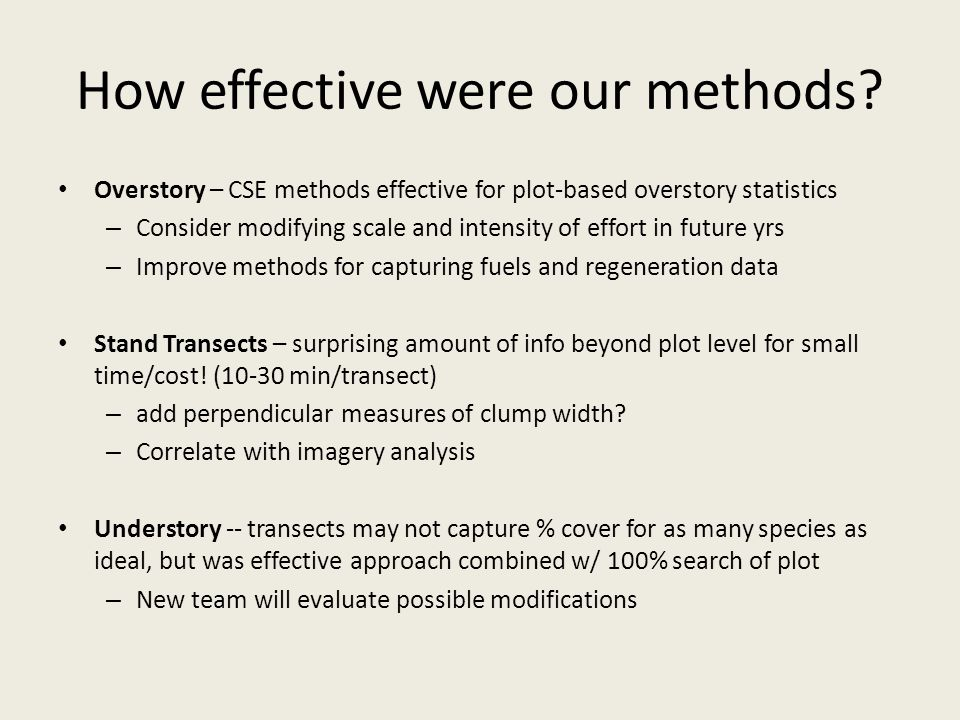 How effective were our methods.