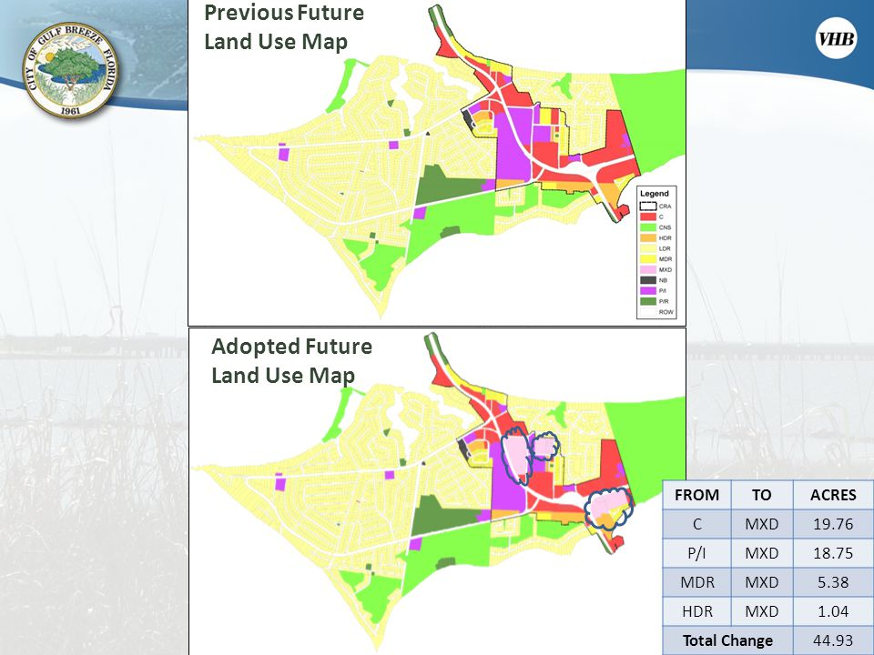 Existing Future Lane Use Map Previous Future Land Use Map Adopted Future Land Use Map FROMTOACRES CMXD19.76 P/IMXD18.75 MDRMXD5.38 HDRMXD1.04 Total Ch