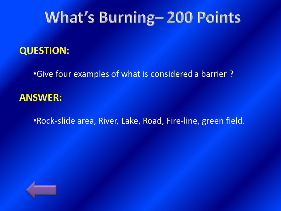 QUESTION: Name 2 type of canyons that can result in extreme fire behavior.