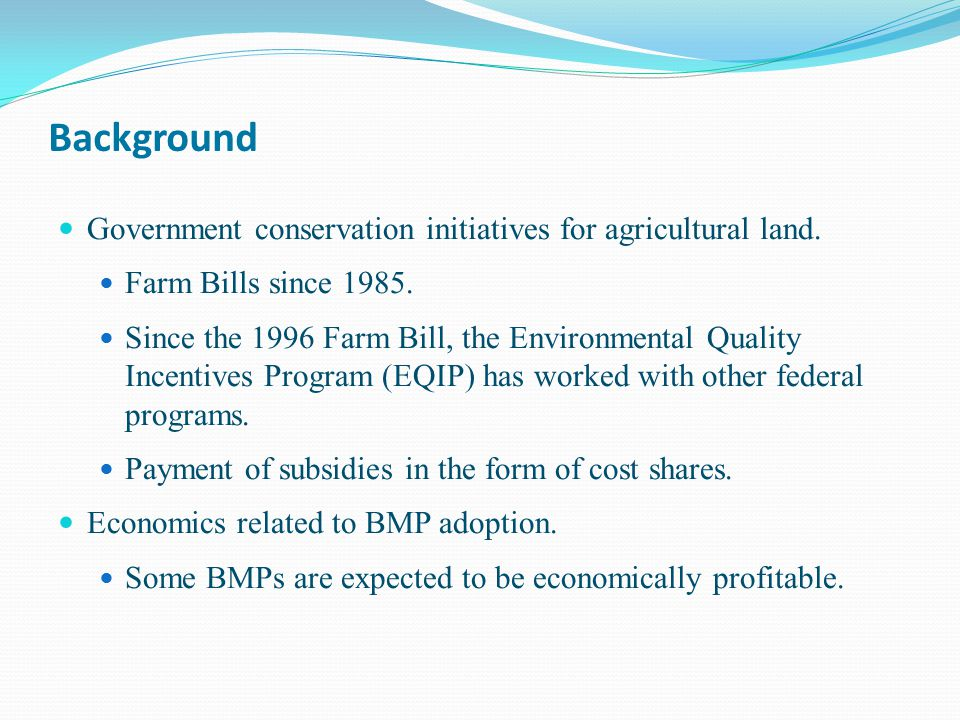 Background Government conservation initiatives for agricultural land.