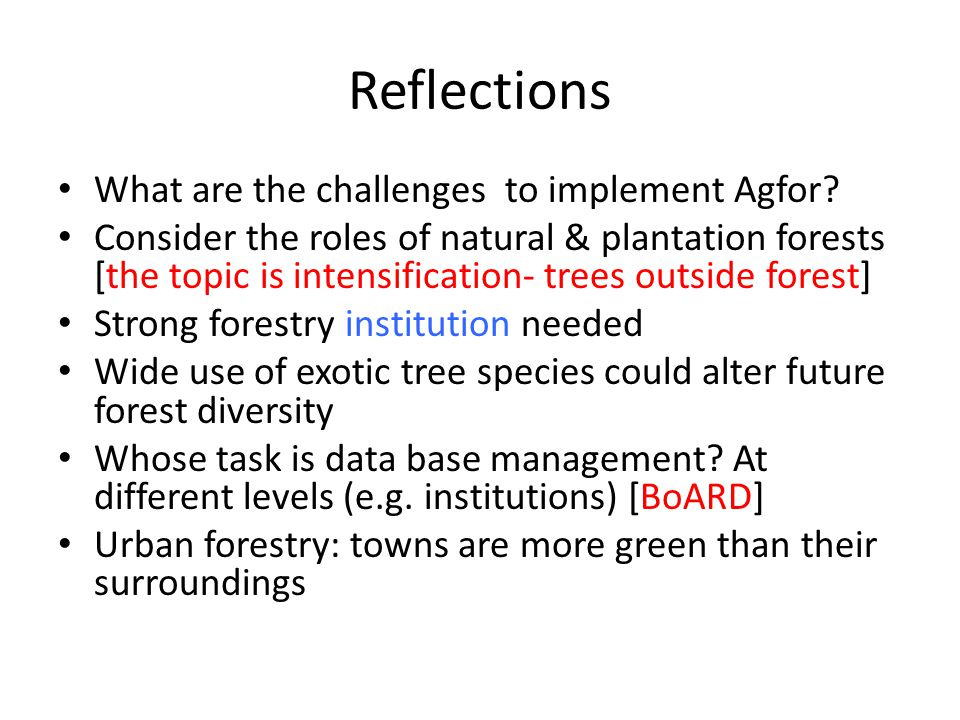 Reflections What are the challenges to implement Agfor.