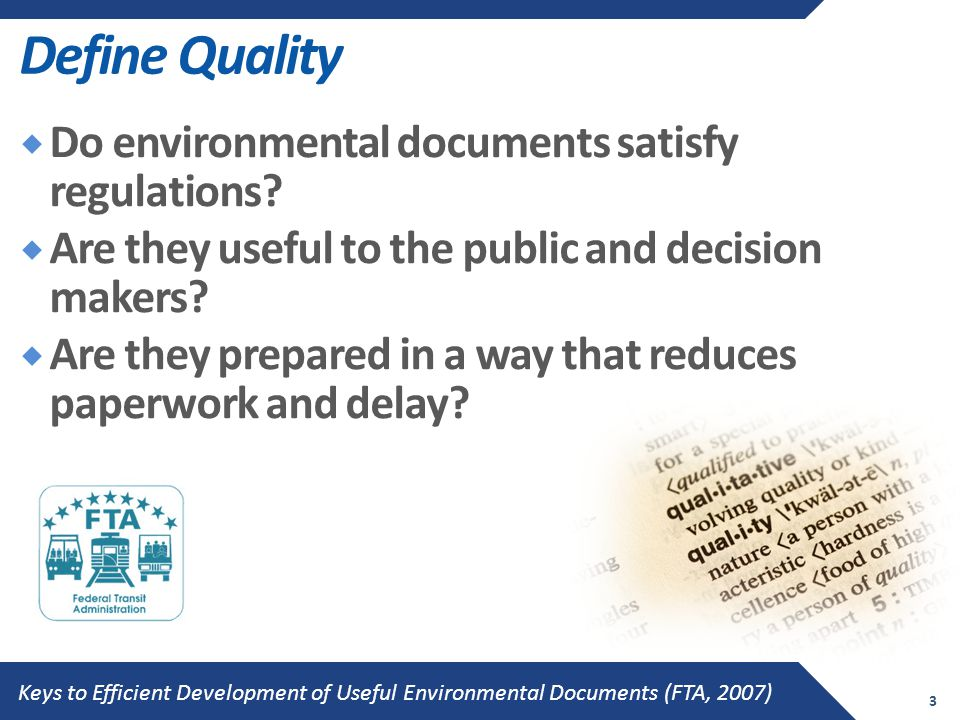 Define Quality  Do environmental documents satisfy regulations.