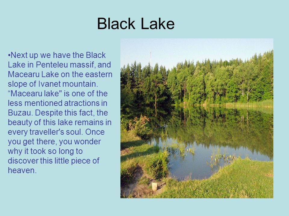 Next up we have the Black Lake in Penteleu massif, and Macearu Lake on the eastern slope of Ivanet mountain.