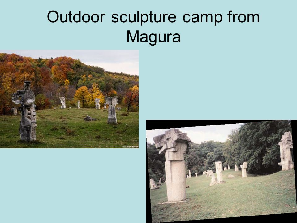 Outdoor sculpture camp from Magura