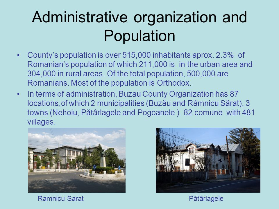 Administrative organization and Population County's population is over 515,000 inhabitants aprox.