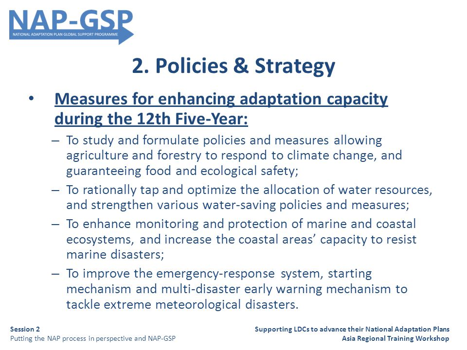 2. Policies & Strategy Measures for enhancing adaptation capacity during the 12th Five-Year: – To study and formulate policies and measures allowing a