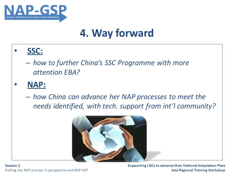 4. Way forward SSC: – how to further China's SSC Programme with more attention EBA.