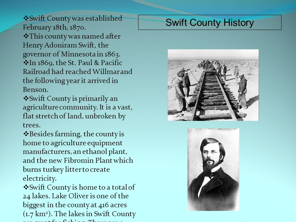  Swift County was established February 18th, 1870.