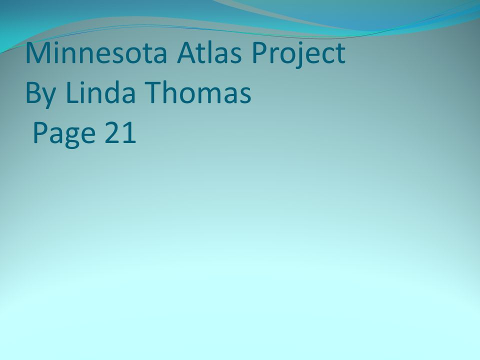 Minnesota Atlas Project By Linda Thomas Page 21