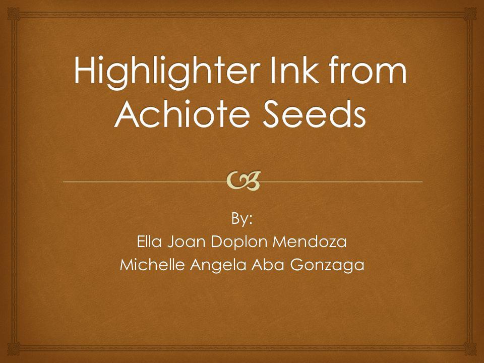 By: Ella Joan Doplon Mendoza Michelle Angela Aba Gonzaga