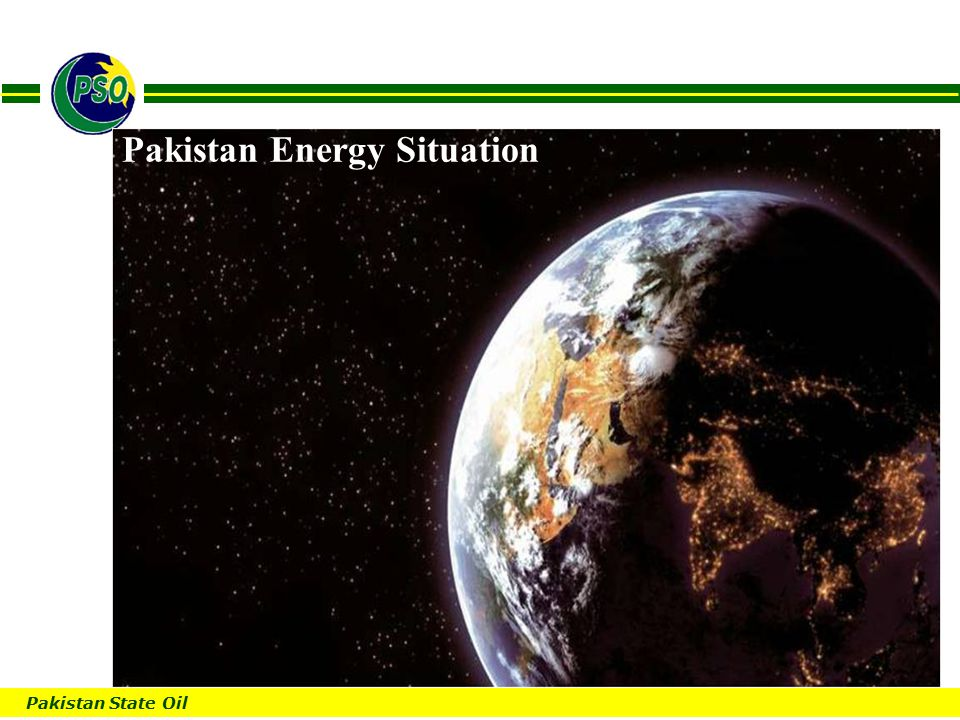 Pakistan State Oil B Pakistan Energy Situation