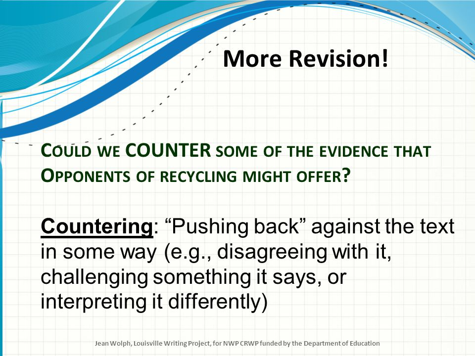 Countering is another move in argument writing.