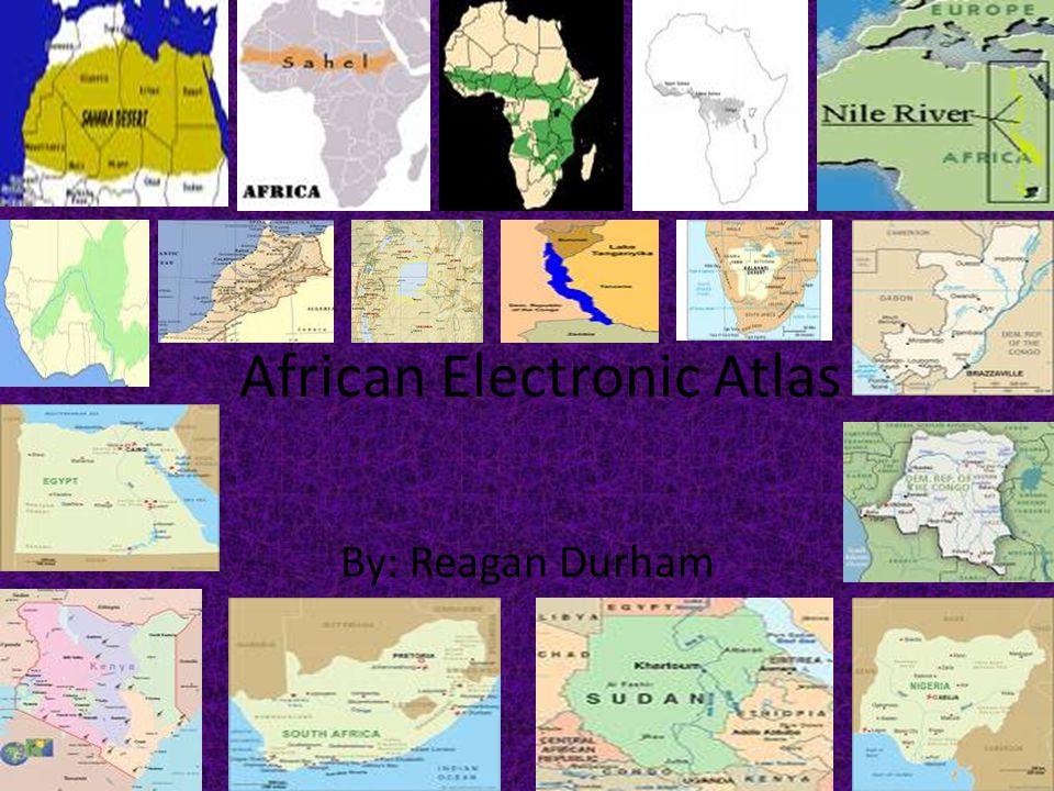 Nile River Sahel Desert Congo River Lake Victoria Atlas Mountains Sahara Desert Niger River Tropical Rainforest Kalahari Desert Savanna Lake Tanganyika