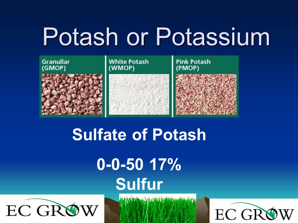 Potash or Potassium Sulfate of Potash 0-0-50 17% Sulfur