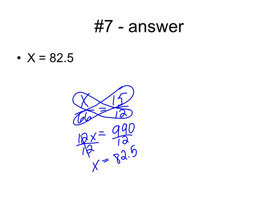 #7 - answer X = 82.5