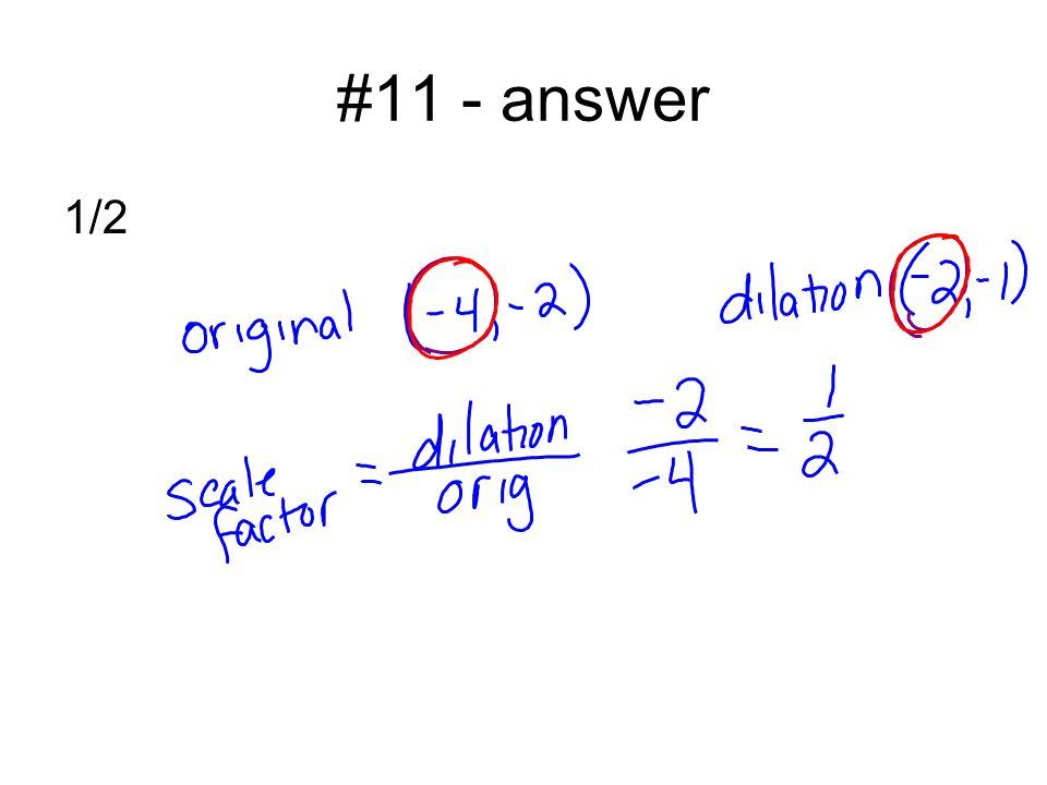 #11 - answer 1/2