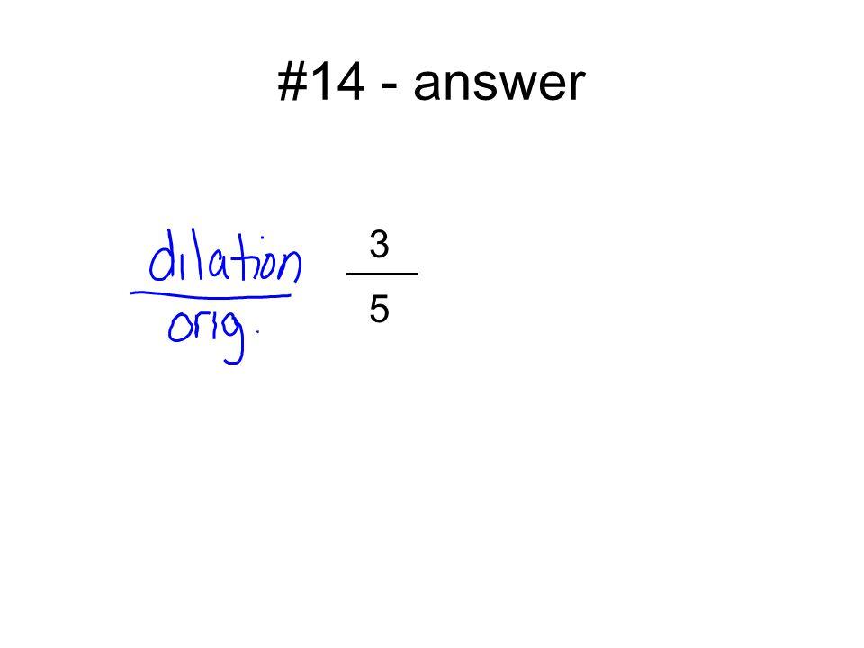 #14 - answer 3 5
