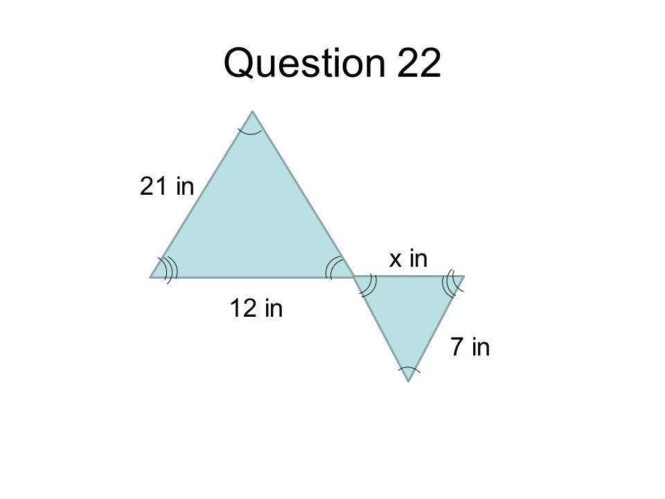 Question 22 x in 7 in 12 in 21 in