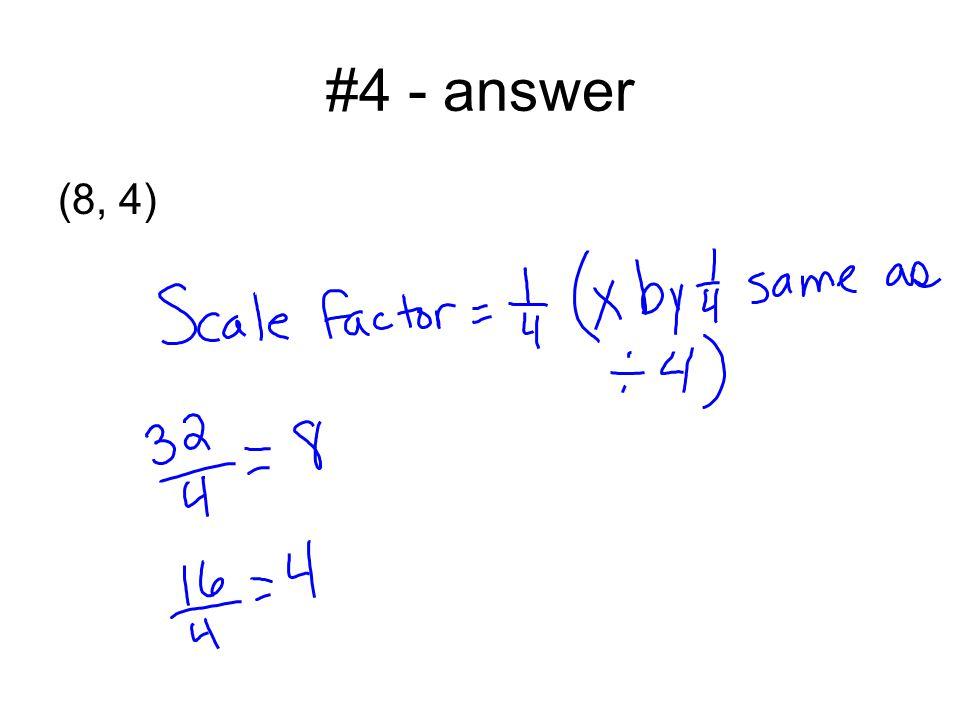#4 - answer (8, 4)