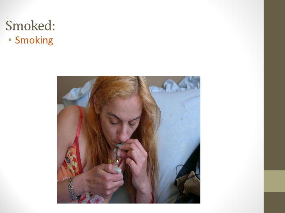 Smoked: Smoking