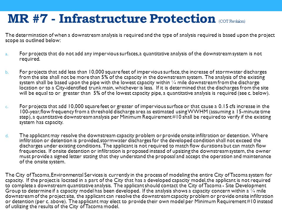 MR #7 - Infrastructure Protection (COT Revision) The determination of when a downstream analysis is required and the type of analysis required is based upon the project scope as outlined below: a.