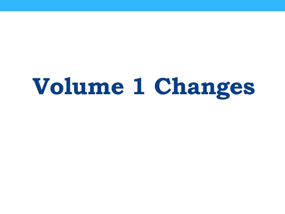 Volume 1 Changes